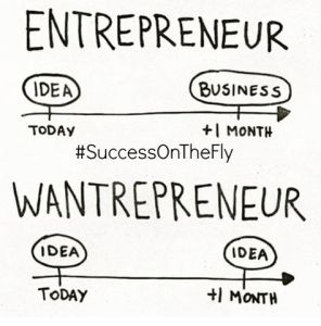 Wannapreneur vs Entrepreneur